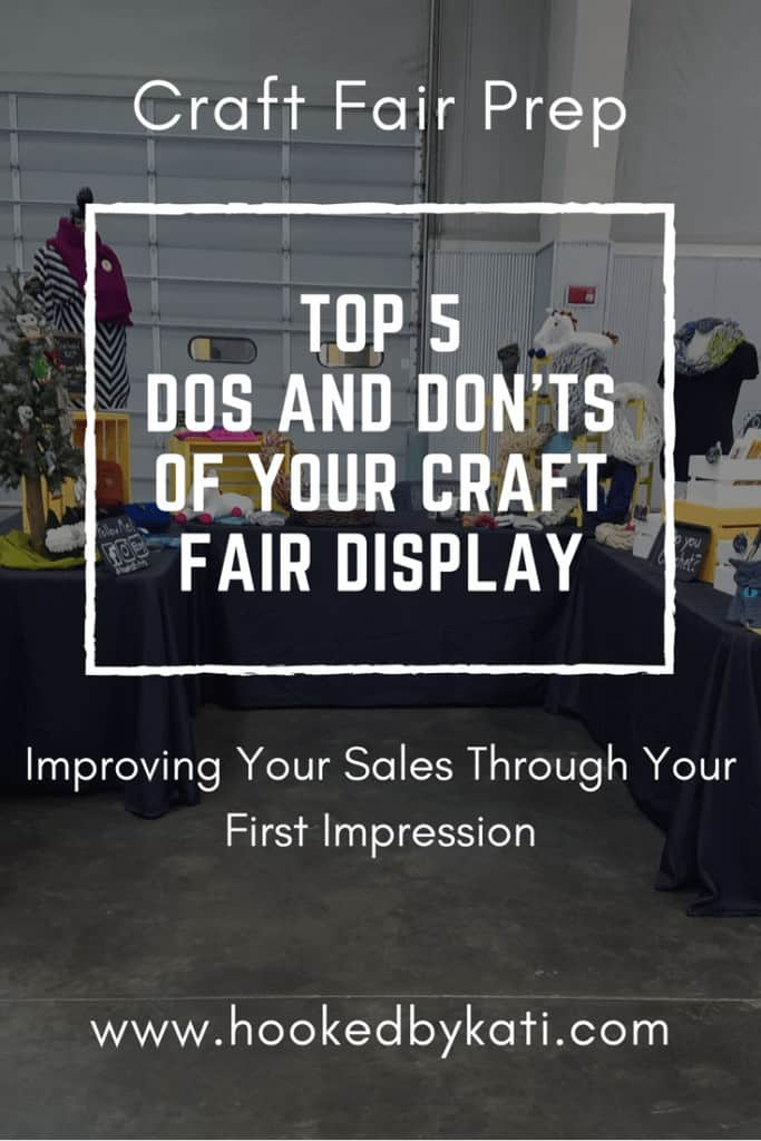 Top 5 Dos and Donts of Craft Fair Display | Hooked by Kati