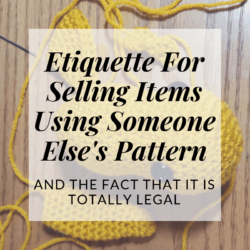 etiquette for selling items made with someone else's pattern | Hooked by Kati