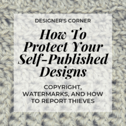 how to protect your self-published patterns | Hooked by Kati