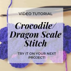 crocodile dragon scale stitch crochet video tutorial   Hooked by Kati