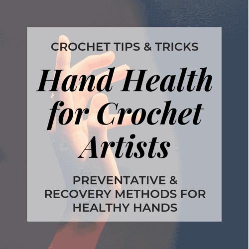 hand health for crochet artists
