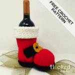 """""""Ho Ho Merlot"""" Bottle Boot   Free Crochet Pattern"""