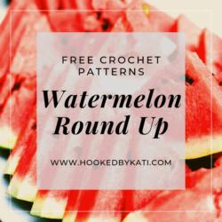 watermelon crochet pattern round up
