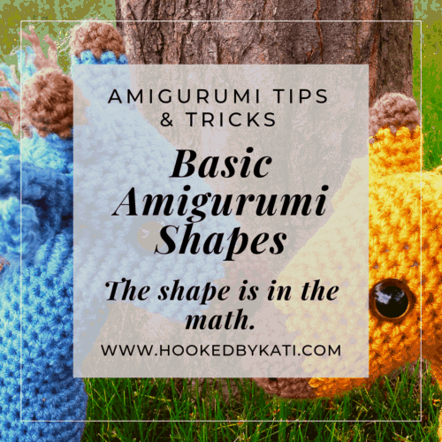 basic amigurumi shapes and how to make them Hooked by Kati