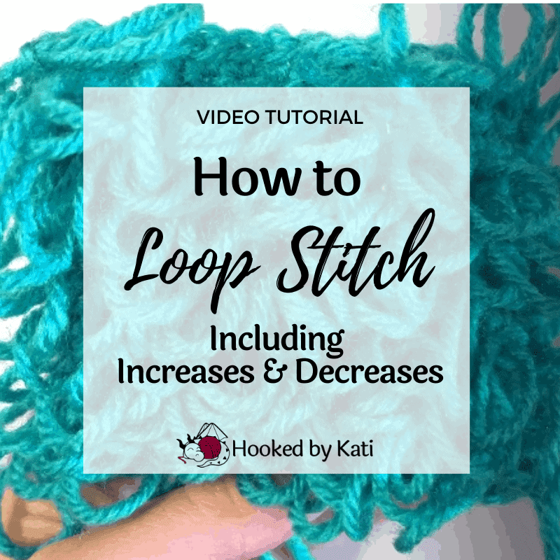 how to loop stitch crochet including increases and decreases