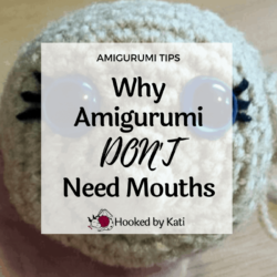 Amigurumi do not need mouths! Hooked by Kati