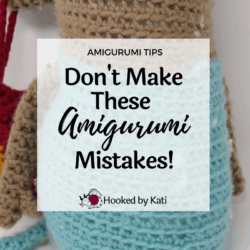 Don't Make These Amigurumi Mistakes! Hooked by Kati